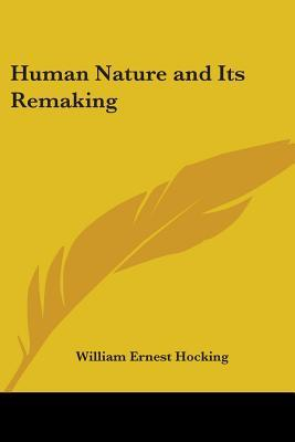 Human Nature and Its Remaking 1918