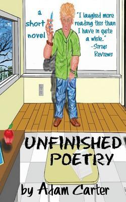 Unfinished Poetry, a Short Novel