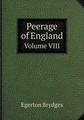 Peerage of England Volume VIII