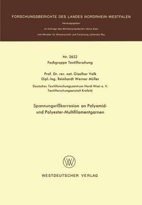 Spannungsrißkorrosion an Polyamid- und Polyester-Multifilamentgarnen