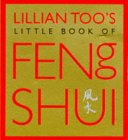 Lillian Too's Little Book of Feng Shui