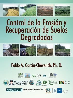 Control de La Erosion y Recuperacion de Suelos Degradados