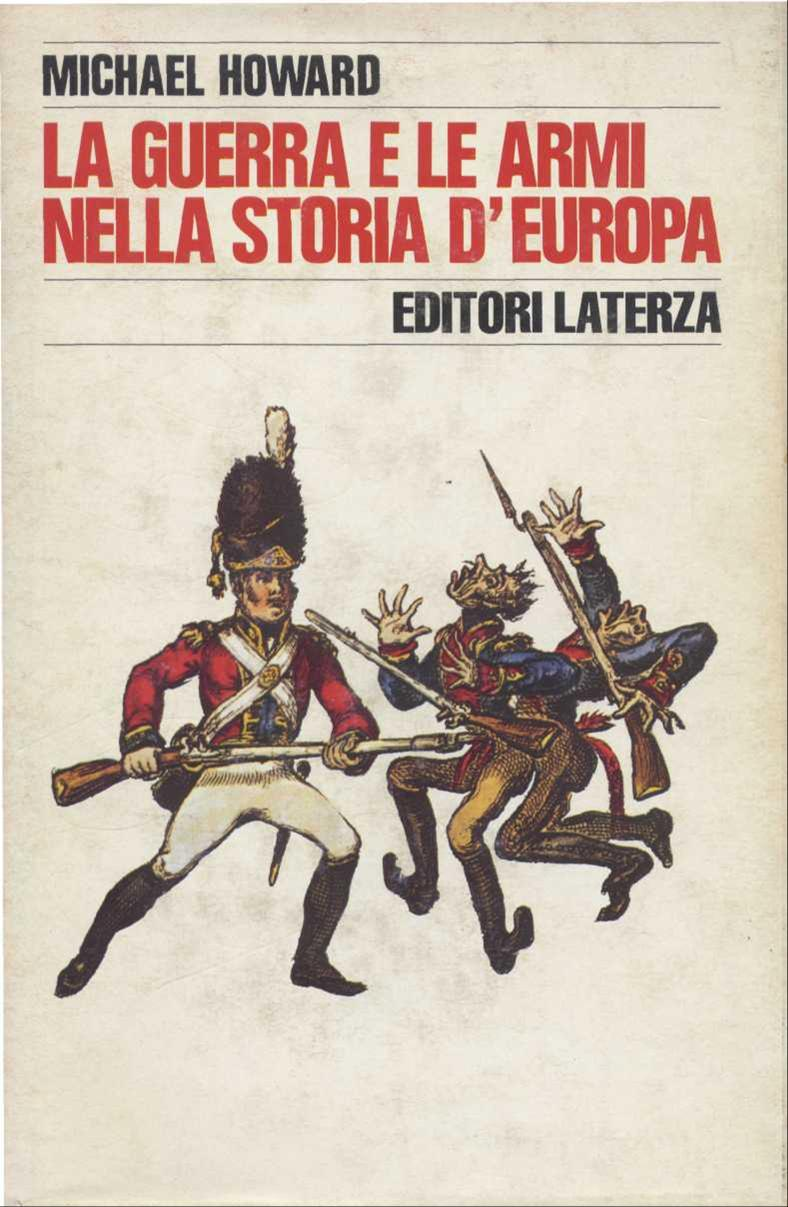 La guerra e le armi nella storia d'Europa