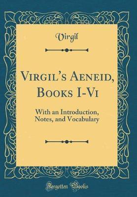 Virgil's Aeneid, Books I-Vi