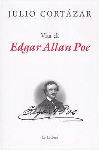 Vita di Edgar Allan ...
