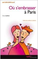 Où s'embrasser à Paris