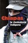 Chiapas: la rivoluzione indigena