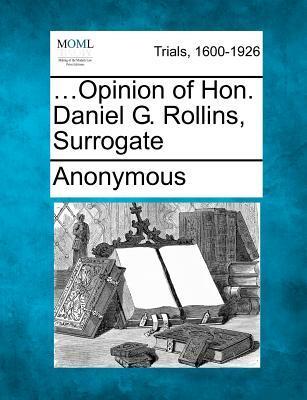 .Opinion of Hon. Daniel G. Rollins, Surrogate
