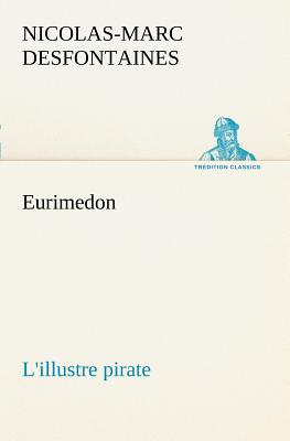 Eurimedon l Illustre Pirate