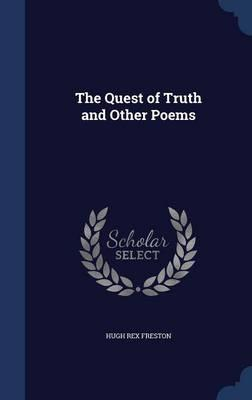 The Quest of Truth and Other Poems