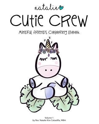 Cutie Crew Mindful Friends Coloring Book