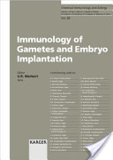 Immunology of Gametes and Embryo Implantation