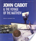 John Cabot and the Voyage of the Matthew