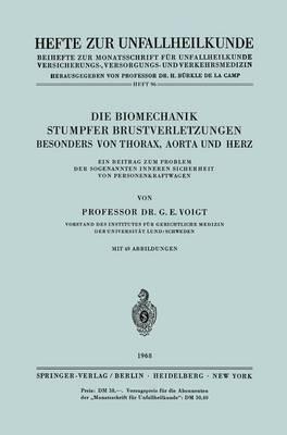 Die Biomechanik Stumpfer Brustverletzungen, Besonders Von Thorax, Aorta Und Herz