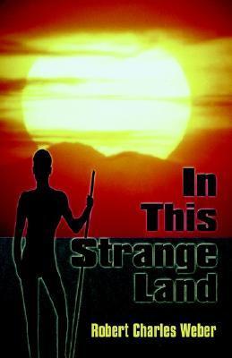 In This Strange Land