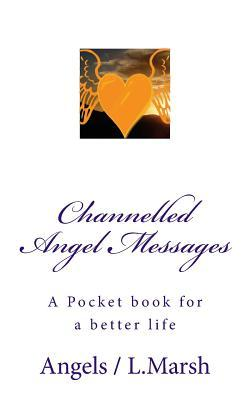 Channelled Angel Messages