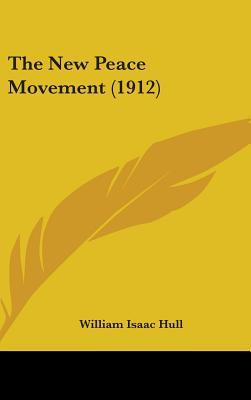 The New Peace Movement (1912)