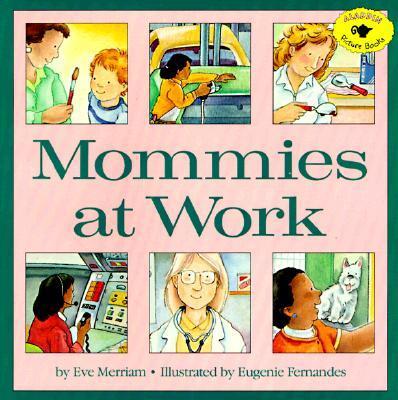 Mommies at Work