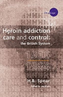 Heroin Addiction Care and Control