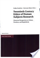 Twentieth century ethics of human subjects research