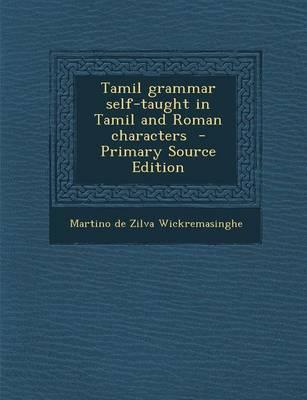 Tamil Grammar Self-Taught in Tamil and Roman Characters