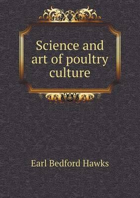 Science and Art of Poultry Culture