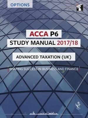 ACCA P6 Advanced Taxation UK (FA2016) Study Manual
