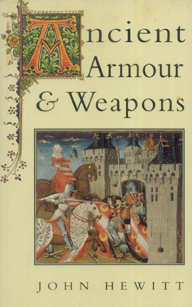 Ancient Armour and Weapons