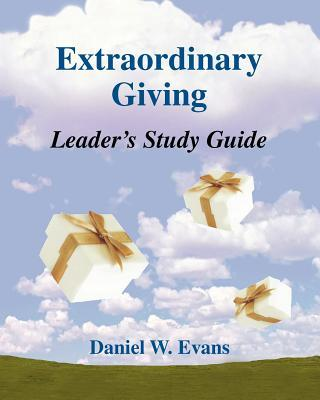 Extraordinary Giving Leader's Study Guide