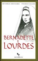 Bernadette e Lourdes