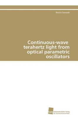 Continuous-wave terahertz light from optical parametric oscillators