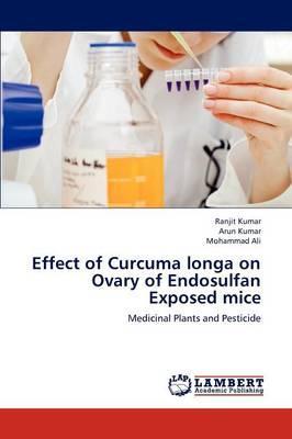 Effect of Curcuma longa on Ovary of Endosulfan Exposed mice