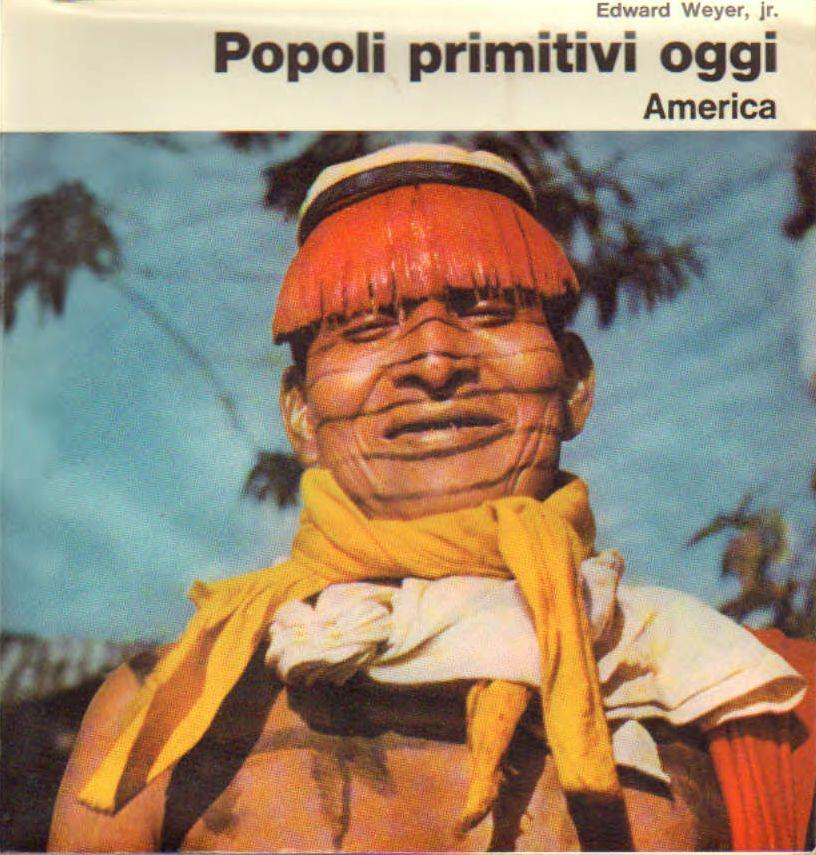 Popoli primitivi oggi. Panorami di geografia illustrati