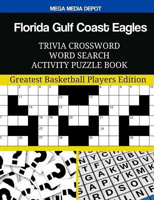 Florida Gulf Coast Eagles Trivia Crossword Word Search Activity Puzzle Book