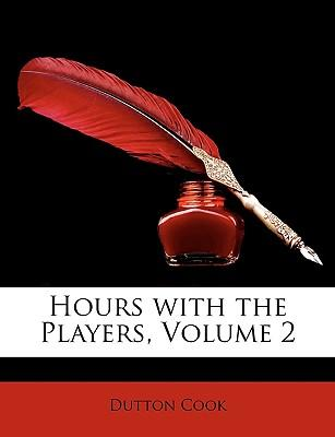 Hours with the Players, Volume 2