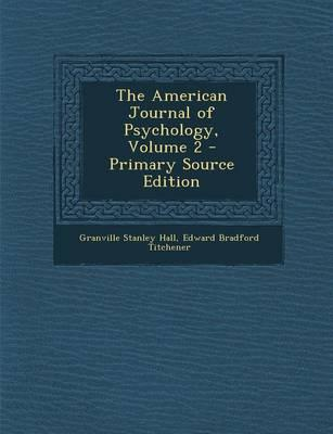 The American Journal of Psychology, Volume 2