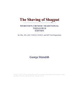 The Shaving of Shagpat (Webster's Chinese Traditional Thesaurus Edition)