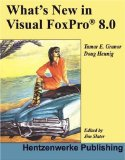 Wha New in Visual FoxPro 8.0