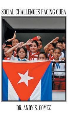 Social Challenges Facing Cuba