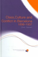 Class, culture, and conflict in Barcelona, 1898-1937