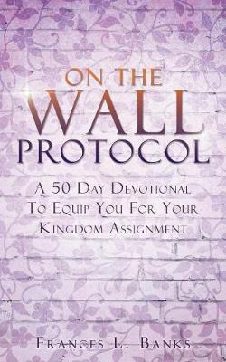 On the Wall Protocol