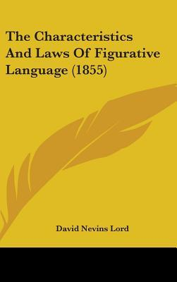 The Characteristics and Laws of Figurative Language (1855)