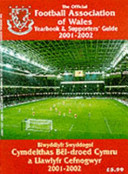 The Official Football Association of Wales Yearbook and Supporters' Guide 2001/2002