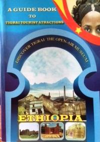 A Guide Book to Tigrai Tourist Attractions