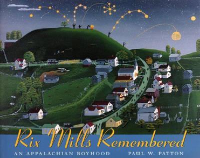 Rix Mills Remembered
