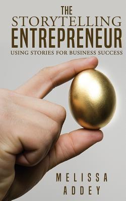 The Storytelling Entrepreneur