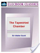 The Tapestried Chamb...