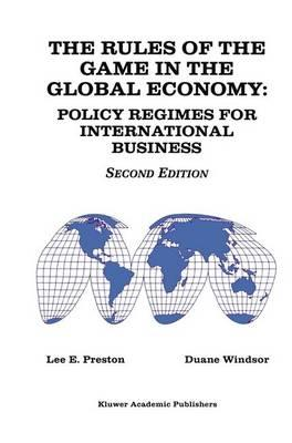 The Rules of the Game in the Global Economy