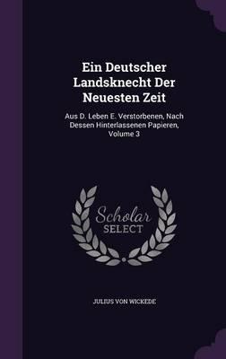Ein Deutscher Landsknecht Der Neuesten Zeit