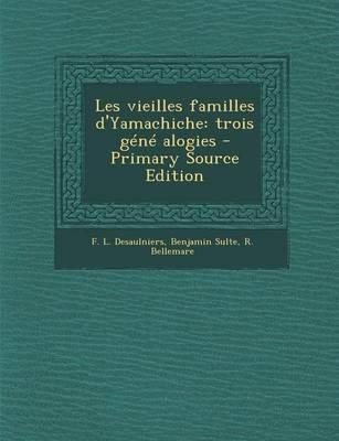 Les Vieilles Familles D'Yamachiche